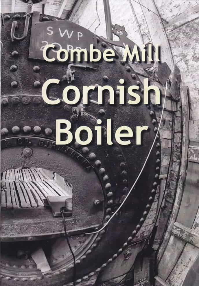 Combe Mill – Cornish Boiler