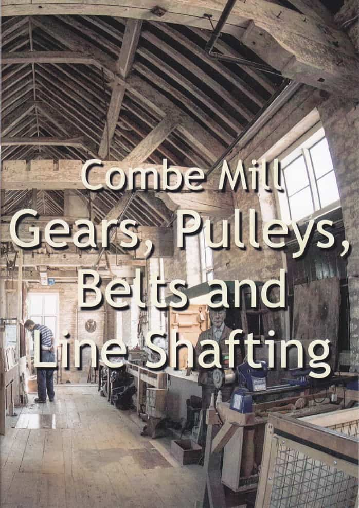 Combe Mill – Line Shafting