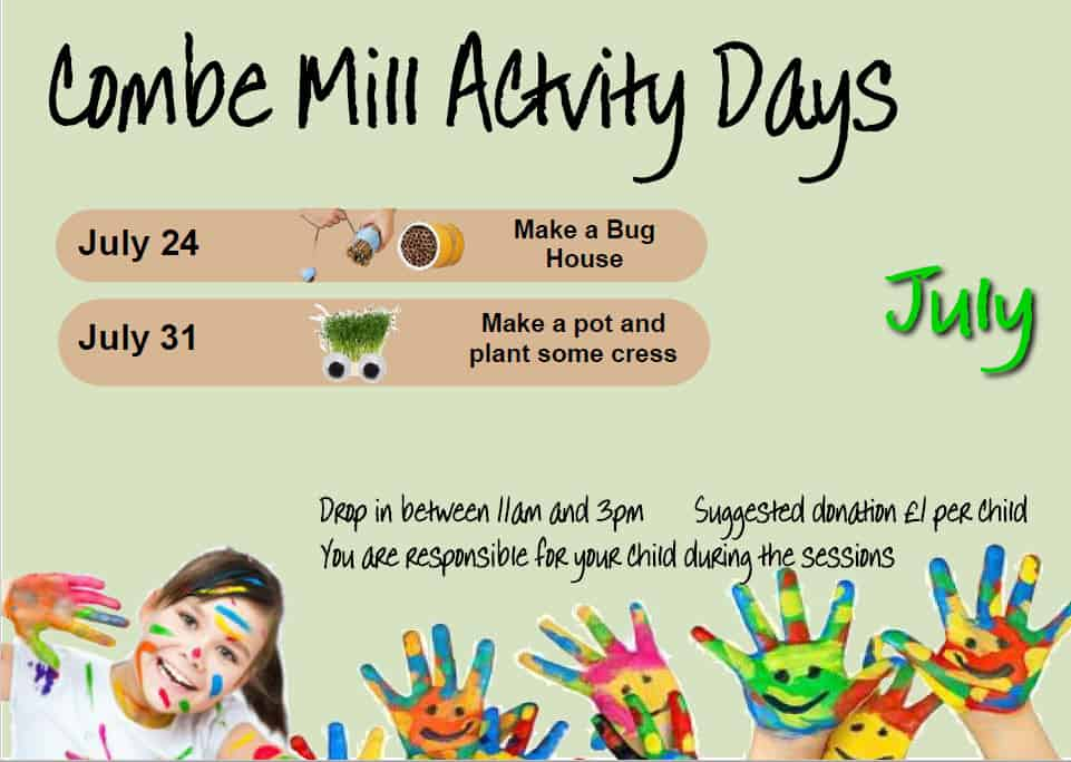 July Activity Days - Email  education@combemill.org